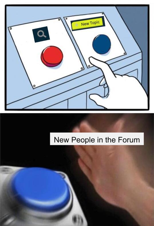 new topics instead of searching meme newbs.jpg